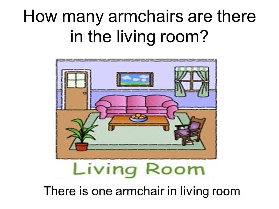 How many armchairs are there in the living room? There is one armchair in living room