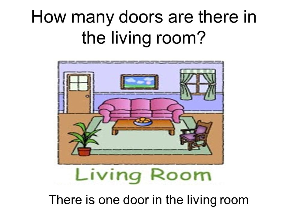 How many doors are there in the living room? There is one door in the living room