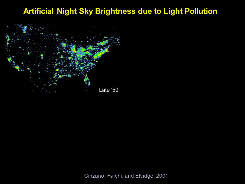 Artificial Night Sky Brightness due to Light Pollution Cinzano, Falchi, and Elvidge, 2001