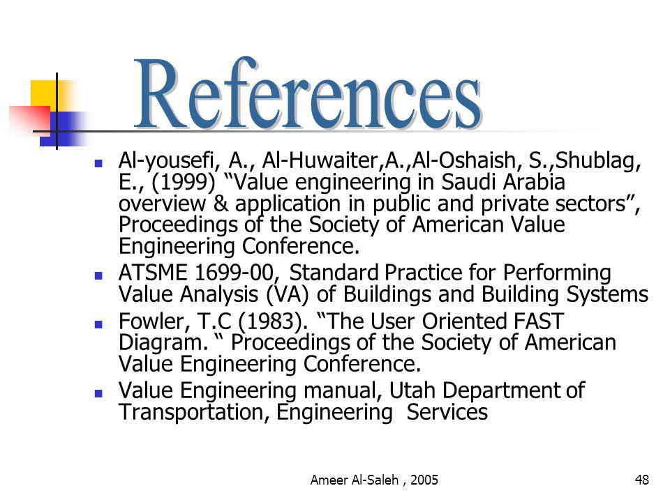 Ameer Al-Saleh, 200547 What is value engineering.