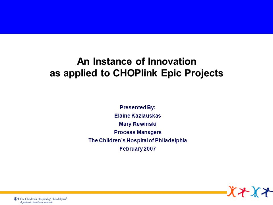 2 Agenda Overview of The Childrens Hospital of Philadelphia (CHOP) What is The Process Innovation Center (PI Center) at CHOP.