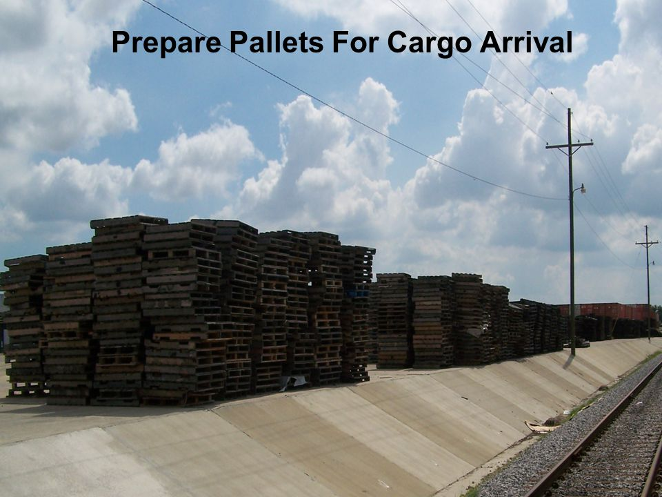 Prepare Pallets For Cargo Arrival