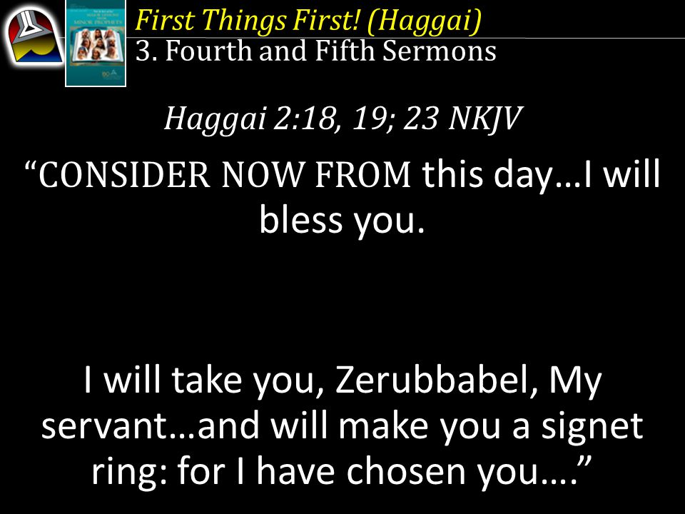 First Things First. (Haggai) 3.