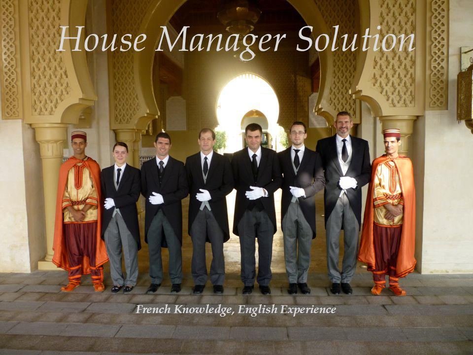 House Manager Solution French Knowledge, English Experience