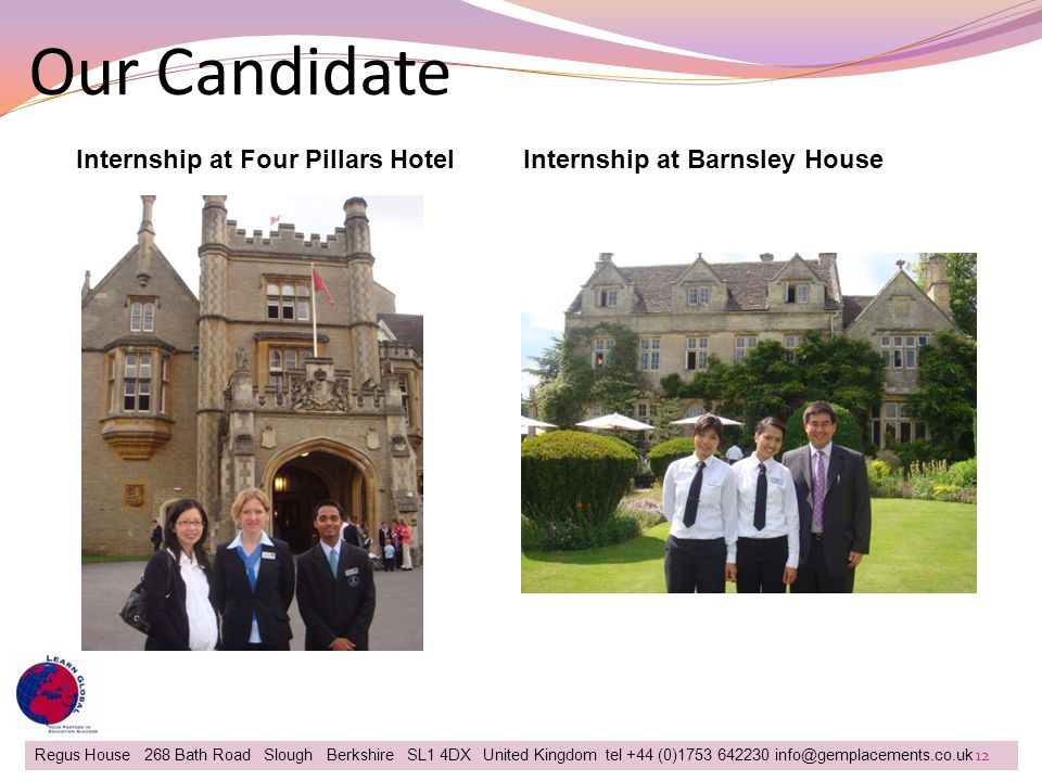 Our Candidate Regus House 268 Bath Road Slough Berkshire SL1 4DX United Kingdom tel +44 (0)1753 642230 info@gemplacements.co.uk Internship at Four Pil