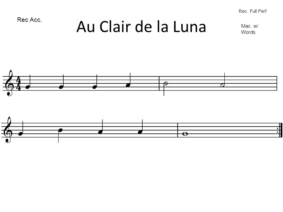 Au Clair de la Luna Rec Acc. Rec. Full Perf Mac. w/ Words