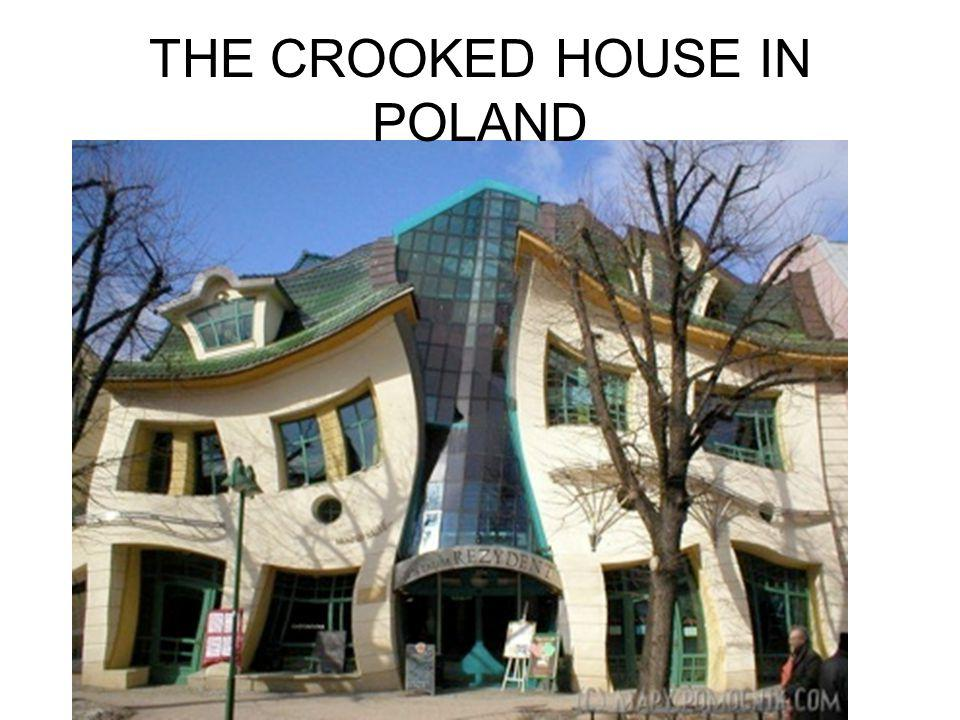 THE CROOKED HOUSE IN POLAND