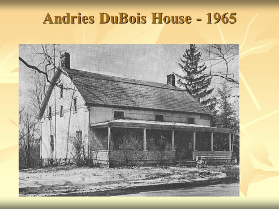 Andries DuBois House - 1965