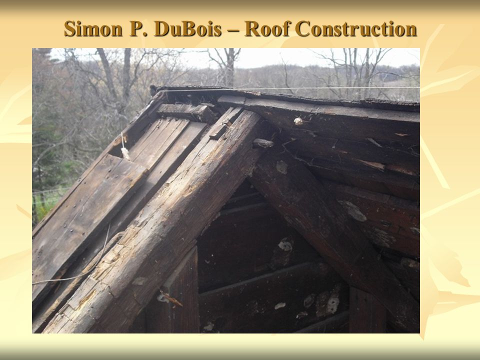 Simon P. DuBois – Roof Construction