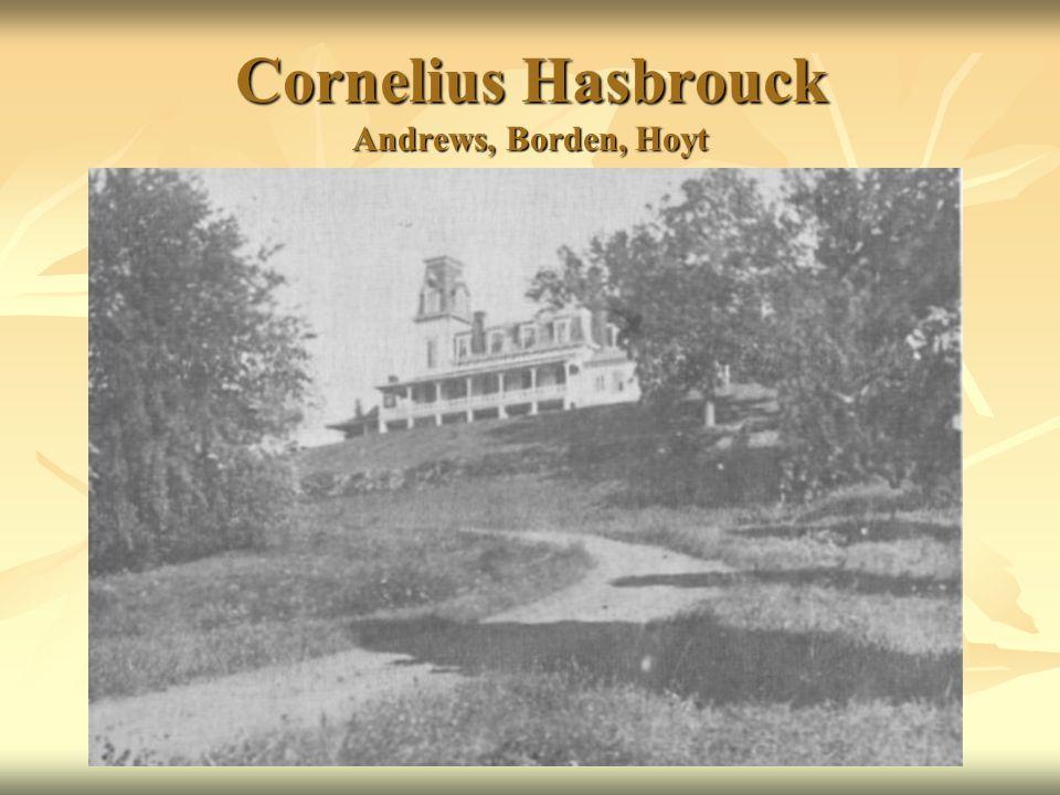 Cornelius Hasbrouck Andrews, Borden, Hoyt