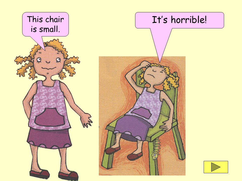 This chair is small. Its horrible!