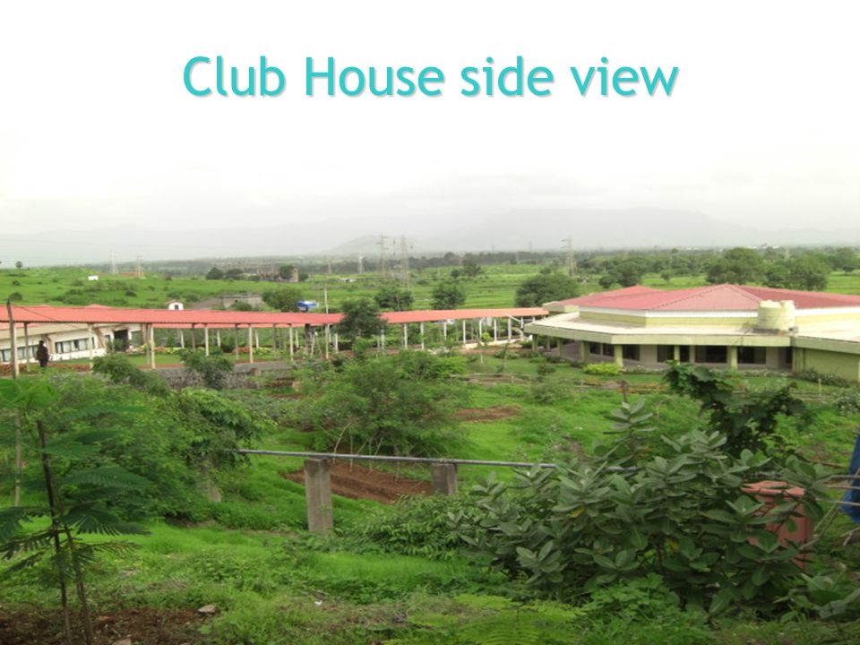 Club House side view