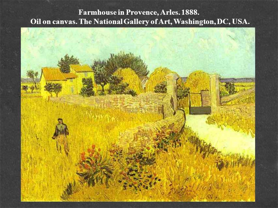 Farmhouse in Provence, Arles. 1888. Oil on canvas.