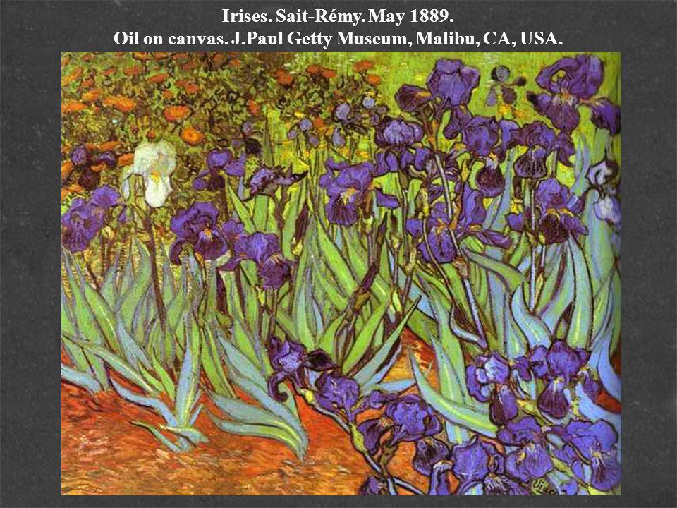 Irises. Sait-Rémy. May 1889. Oil on canvas. J.Paul Getty Museum, Malibu, CA, USA.