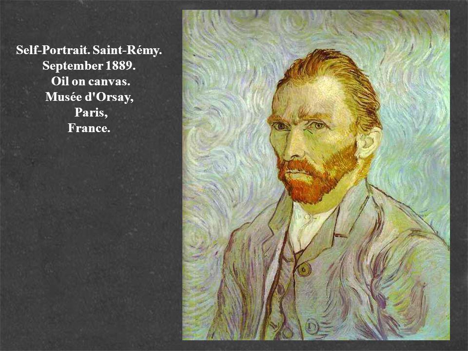 Self-Portrait. Saint-Rémy. September 1889. Oil on canvas. Musée d Orsay, Paris, France.