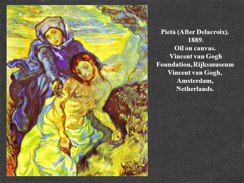 Pietà (After Delacroix). 1889. Oil on canvas.
