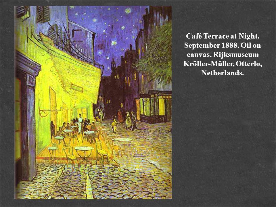 Café Terrace at Night. September 1888. Oil on canvas.