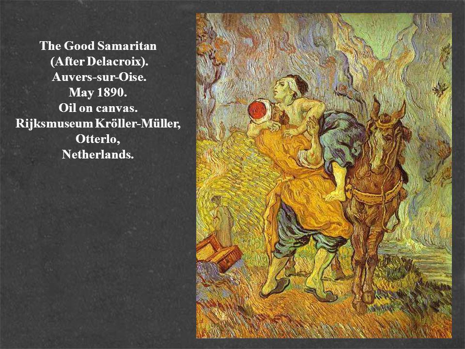 The Good Samaritan (After Delacroix). Auvers-sur-Oise.