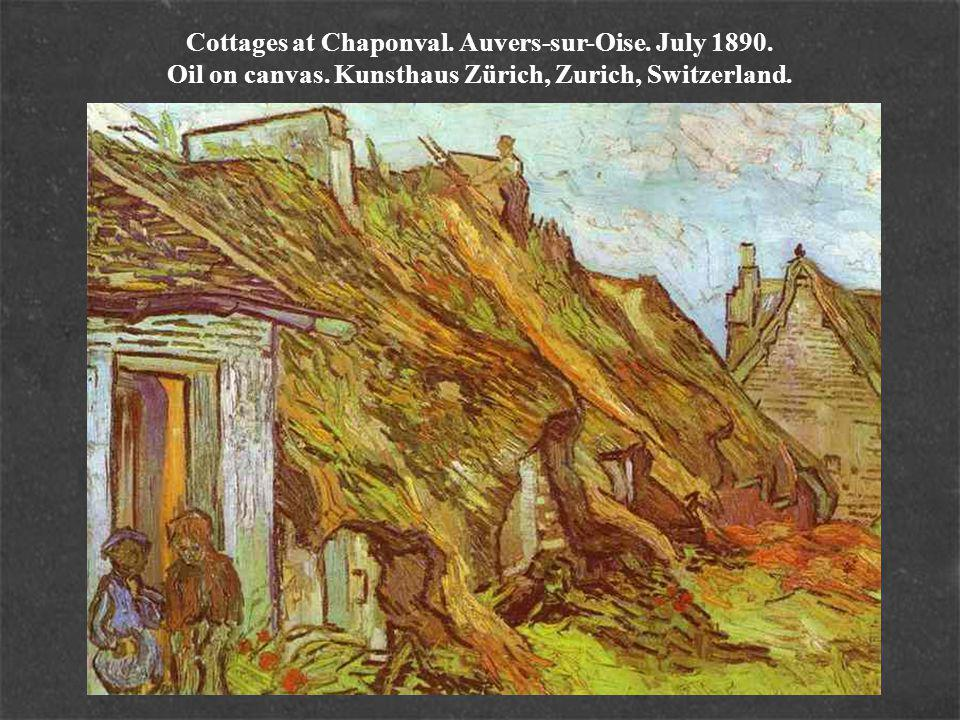 Cottages at Chaponval. Auvers-sur-Oise. July 1890.