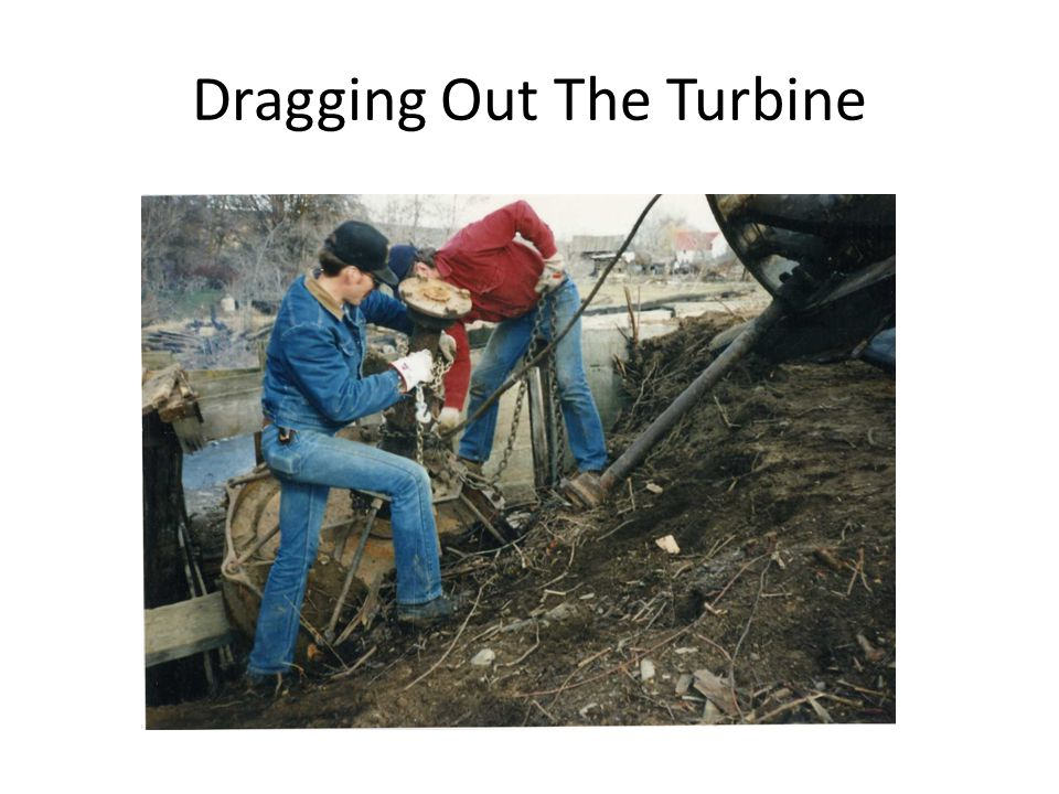 Dragging Out The Turbine