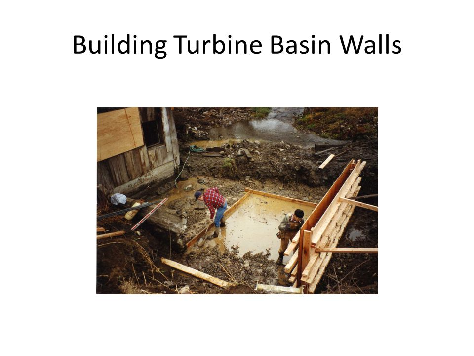 Building Turbine Basin Walls