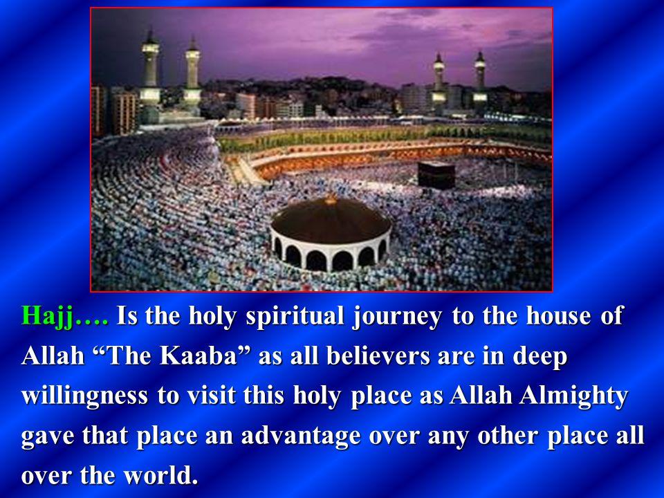 Allah Almighty Says: ( ) {Sûrat Al-Imrân-verse96-97}.