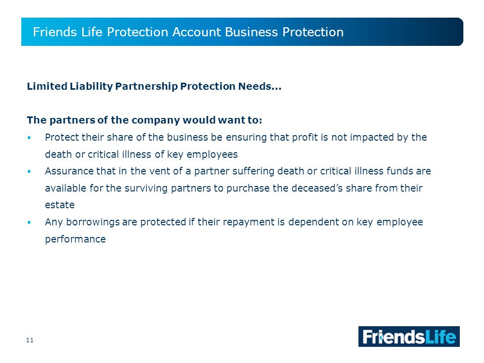 11 Friends Life Protection Account Business Protection 11 Limited Liability Partnership Protection Needs...