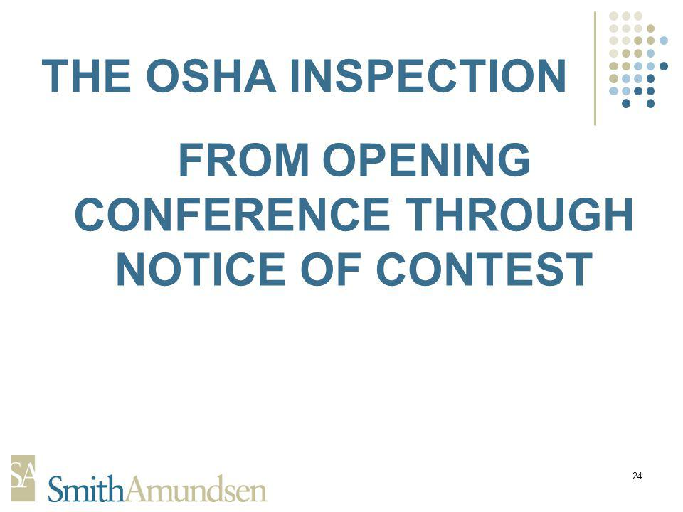 24 THE OSHA INSPECTION FROM OPENING CONFERENCE THROUGH NOTICE OF CONTEST