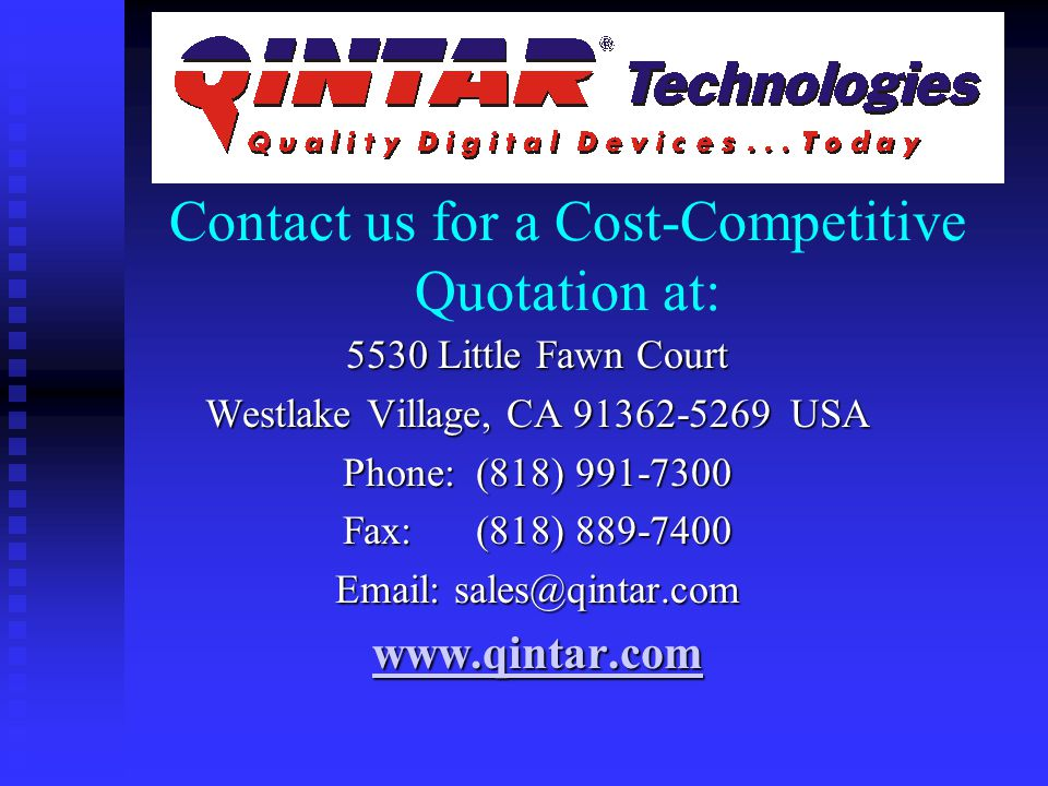 Our U.S. warehouse and Sales and Administration office is located in sunny Southern California, in Westlake Village (outside of Los Angeles, CA), Owne