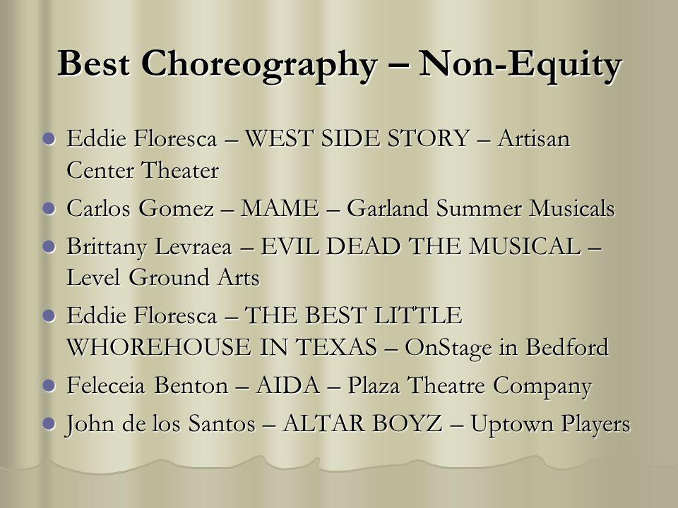 Best Choreography – Non-Equity Eddie Floresca – WEST SIDE STORY – Artisan Center Theater Eddie Floresca – WEST SIDE STORY – Artisan Center Theater Car