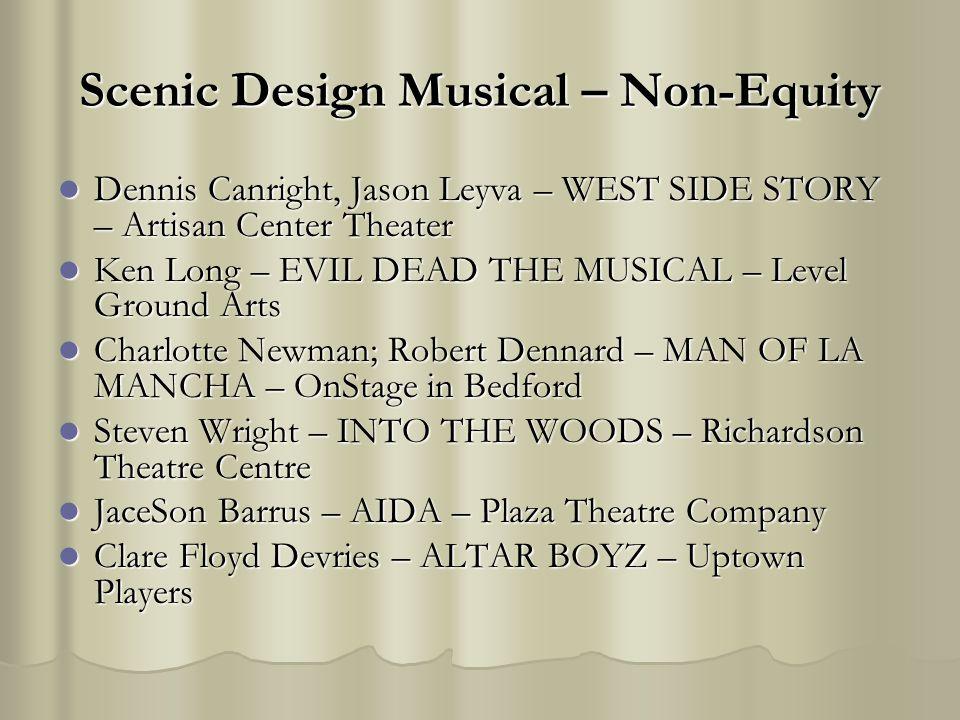 Scenic Design Musical – Non-Equity Dennis Canright, Jason Leyva – WEST SIDE STORY – Artisan Center Theater Dennis Canright, Jason Leyva – WEST SIDE ST