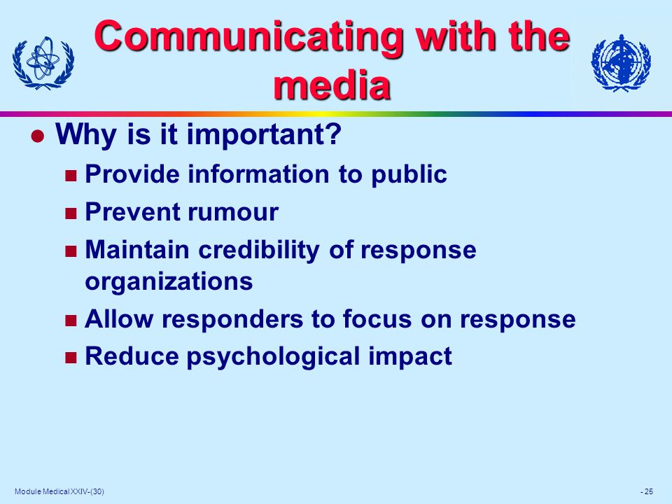 Module Medical XXIV-(30) - 25 Communicating with the media l Why is it important.