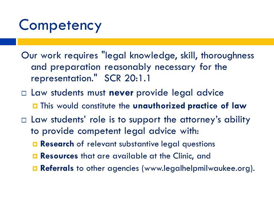 Competency Our work requires
