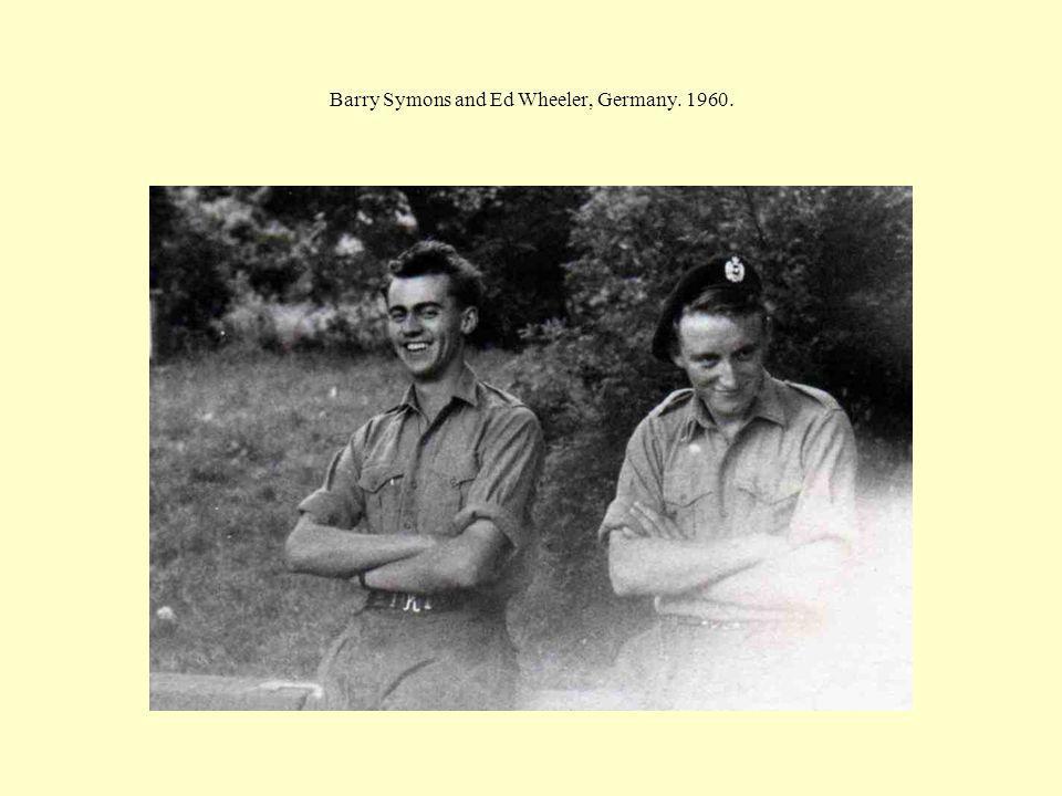 Barry Symons and Ed Wheeler, Germany. 1960.