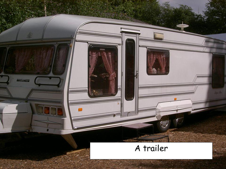 A trailer