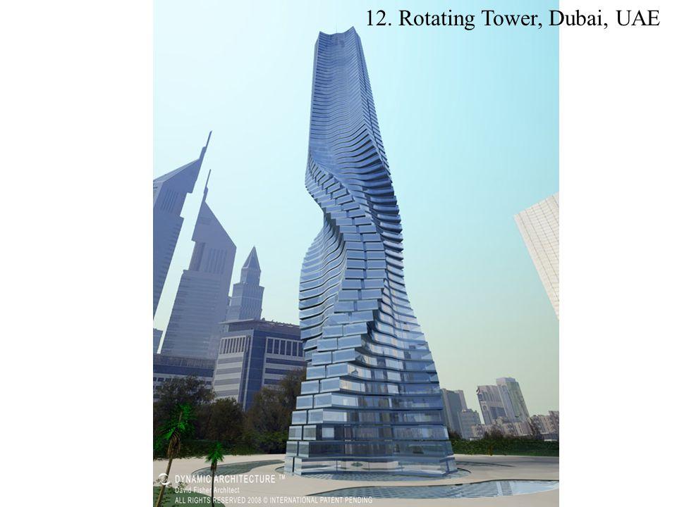 12. Rotating Tower, Dubai, UAE