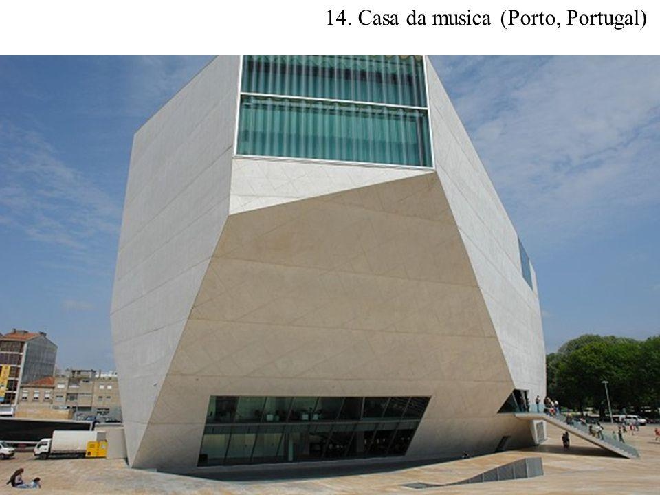 14. Casa da musica (Porto, Portugal)