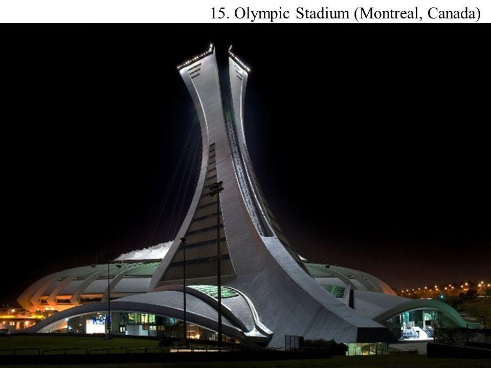 15. Olympic Stadium (Montreal, Canada)