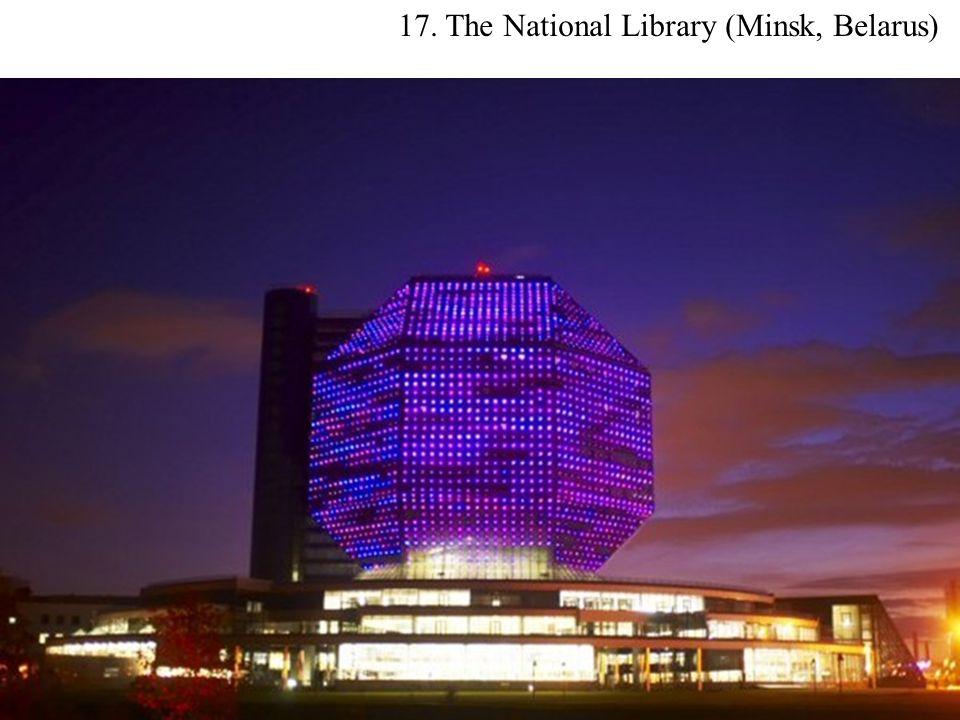 17. The National Library (Minsk, Belarus)