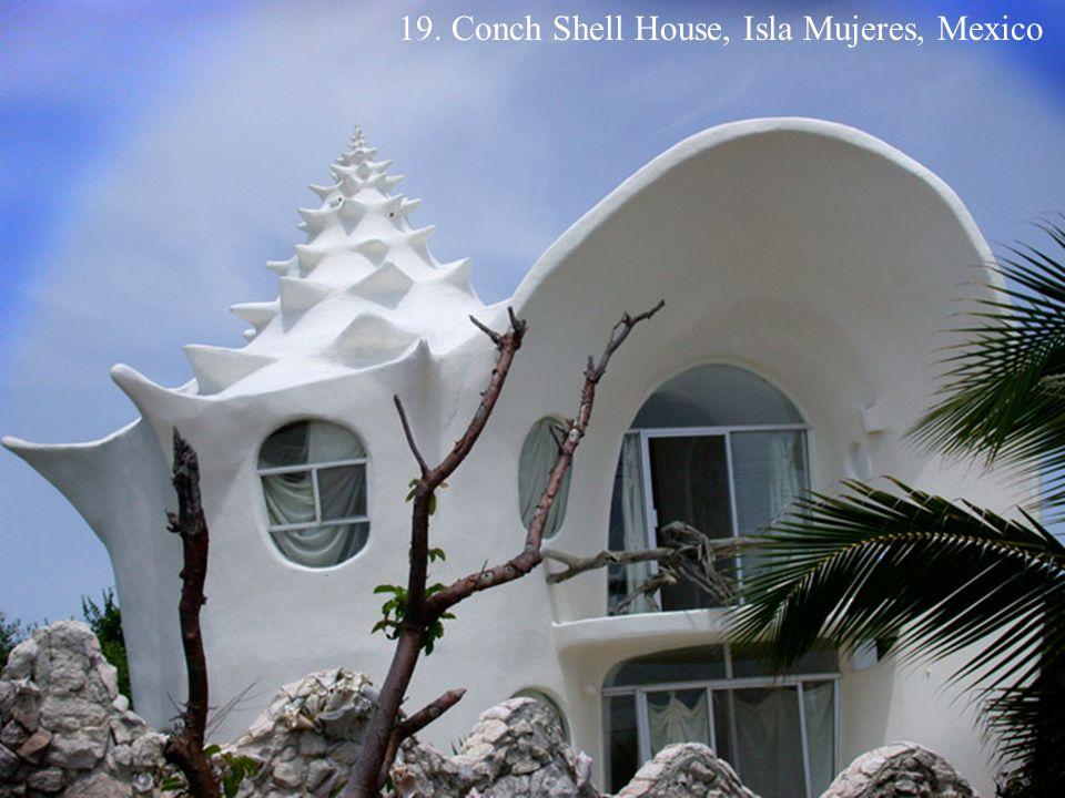 19. Conch Shell House, Isla Mujeres, Mexico