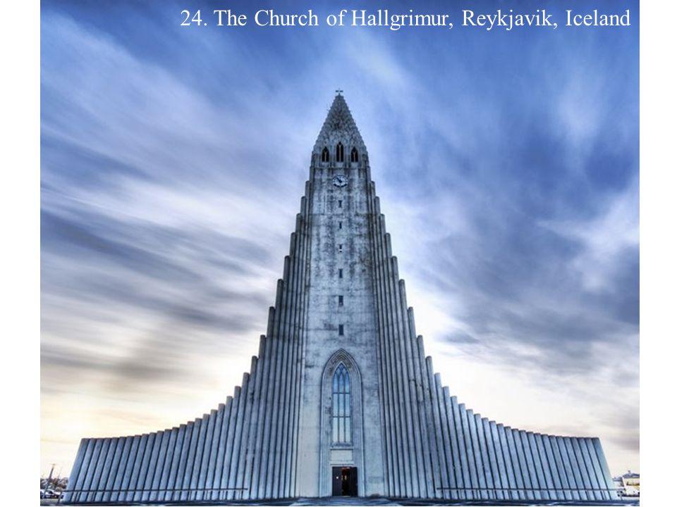 24. The Church of Hallgrimur, Reykjavik, Iceland