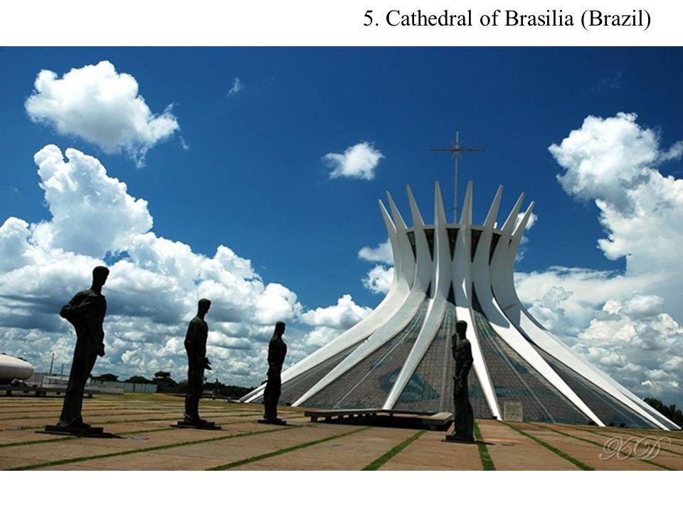 5. Cathedral of Brasilia (Brazil)