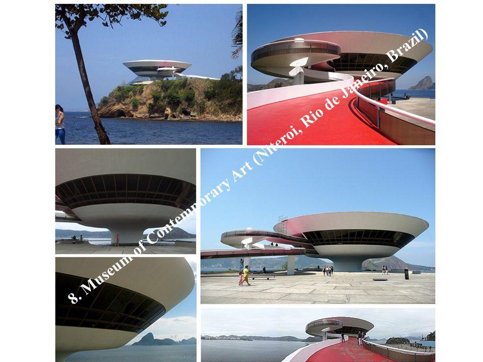 8. Museum of Contemporary Art (Niteroi, Rio de Janeiro, Brazil)