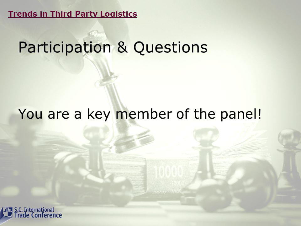 Trends in Third Party Logistics Thank You First up Michael Connor, Dell, Inc.