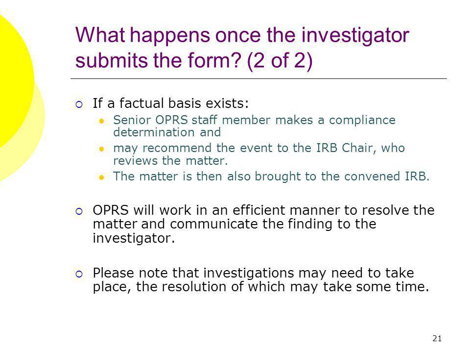 21 What happens once the investigator submits the form.