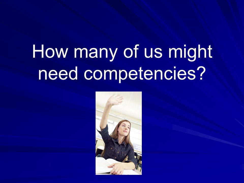 How will competencies help.