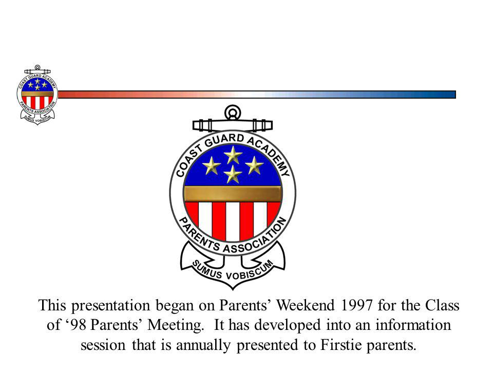 This presentation began on Parents Weekend 1997 for the Class of 98 Parents Meeting. It has developed into an information session that is annually pre