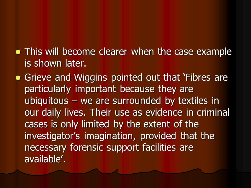 This will become clearer when the case example is shown later.