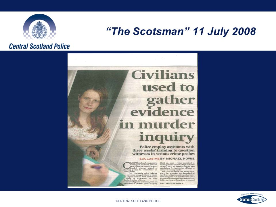 CENTRAL SCOTLAND POLICE The Scotsman 11 July 2008