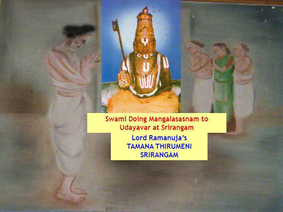 Swami Doing Mangalasasnam to Udayavar at Srirangam Lord Ramanujas TAMANA THIRUMENI SRIRANGAM